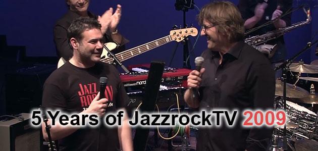 5 Year JazzrockTV Anniversary 2009