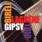 Biréli Lagrène - Gipsy Trio
