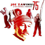 Joe Zawinul - The Zawinul Syndicate 75th