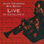 John Daversa Big Band - Live At Catalina's