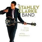 Stanley Clarke - The Stanley Clarke Band