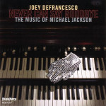Joey Defrancesco - Never Can Say Goodbye