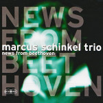 Marcus Schinkel Trio - News from Beethoven