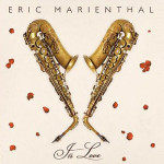 Eric Marienthal - It's Love