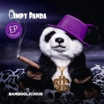 Pimpy Panda - Bamboolicious (EP)