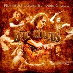 Renaud Louis-Servais Group - Epic Circus