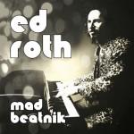 Ed Roth - Mad Beatnik