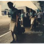 Nighthawks - 707
