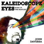 John Daversa - Kaleidoscope Eyes