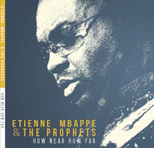 JazzrockTV Album Review: Etienne Mbappé & the Prophets - How