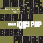 Jamie Saft, Steve Swallow, Bobby Previte - Loneliness Road
