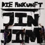 JIN JIM - Die Ankunft