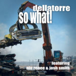 Reto Della Torre - So What!