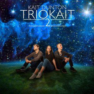 New album by KAIT DUNTON – trioKAIT 2
