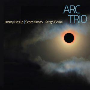 A new Fusion Supergroup – ARC Trio (Jimmy Haslip, Scott Kinsey and Gergö Borlai)