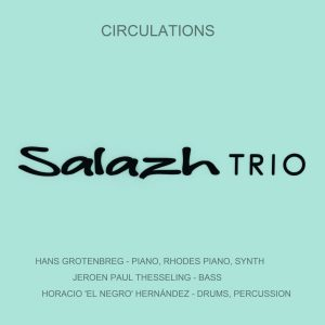 SALAZH TRIO –  Amazing new trio from the Netherlands
