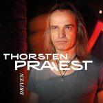 Thorsten Praest - Driven
