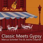 Marcus Schinkel Trio & Joscho Stephan - Classic Meets Gypsy