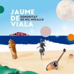 Jaume de Viala - Sonoritat de Mil Miralls