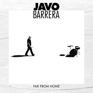 Javo Barrera - Far From Home