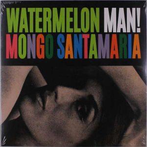 Mongo Santamaria - Watermelon Man