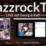JazzrockTV LIVE (23. Juli 2020) – Alte und Neue CDs