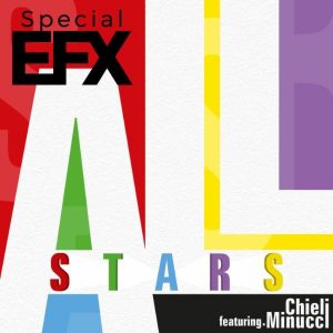 Special EFX featuring Chieli Minucci