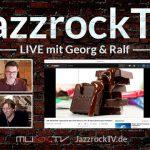 JazzrockTV LIVE (20. August 2020) – Musik Fundsachen und mehr