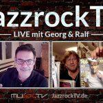 JazzrockTV LIVE (27. August 2020) – Neue und wiederentdeckte Musik