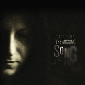 Gergo Borlai - The Missing Song