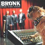 Bronk - Bronk