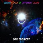Dirk Edelhoff - Second Season Of Different Colors