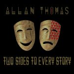 Allan Thomas - Two Sides To Every Story