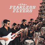 The Fearless Flyers - The Fearless Flyers