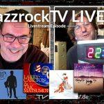 JazzrockTV LIVE – Der musikalische Spätschoppen mit Georg & Ralf