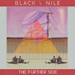 Black Nile - The Further Side